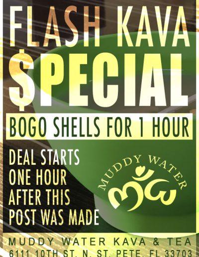 Muddy Water Kava & Tea: Flash Kava Specials