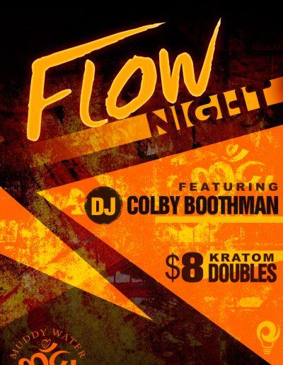 Muddy Water: Flow Night