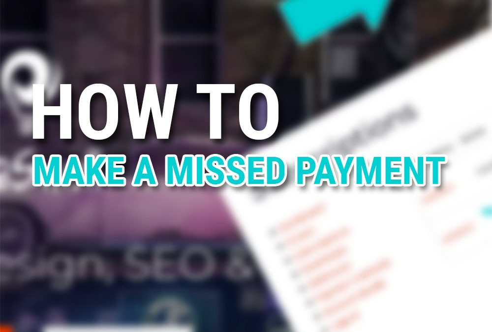 Make a missed payment & update payment method